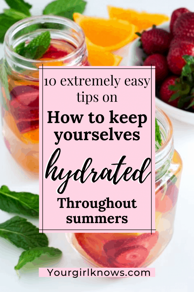 STAY HYDRATED IN SUMMER