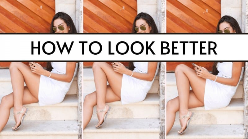 how to look better in a minute or less