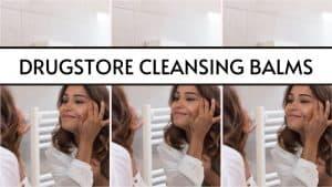 drugstore cleansing balms