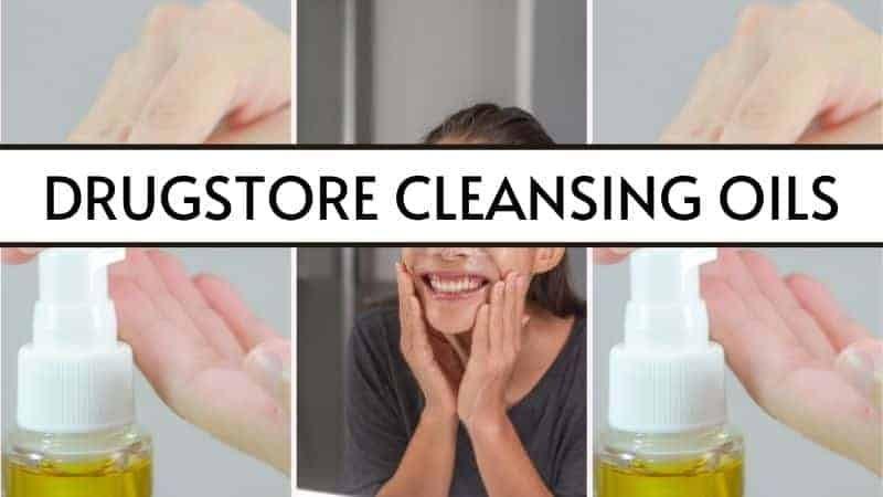 featured image of drugstore cleansing oils